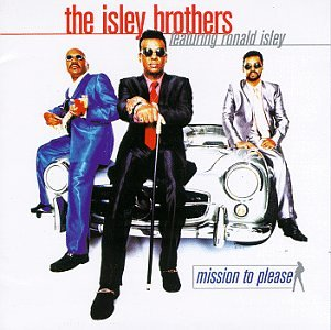 The Isley Brothers - Mission To Please - Zortam Music