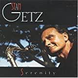 Stan Getz, Serenity, Audio CD