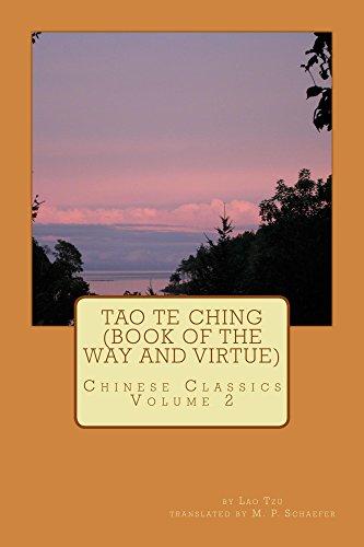 Lao Tzu - Tao Te Ching (Book of the Way and Virtue): Chinese Classics Volume 2