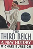The Third Reich: A New History (0330487574) by Burleigh, Michael