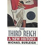 The Third Reich: A New Historyby Michael Burleigh