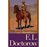 Welcome to Hard Timesby E. L. Doctorow