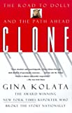 Image of Clone: The Road to Dolly and the Path Ahead