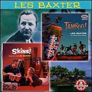 Les Baxter - Tamboo!/Skins! - Zortam Music