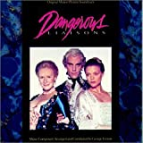 Dangerous Liaisons Soundtrack