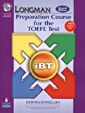 Longman Preparation Course for the TOEFL Test: iBT Student Book with CD-ROM and Answer Key (Audio CDs required) (2nd Edition) (0132056909) by PHILLIPS