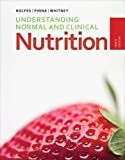 img - for Understanding Normal and Clinical Nutrition book / textbook / text book