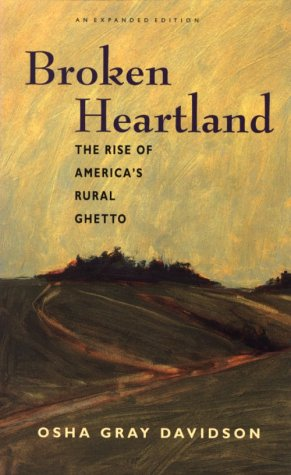 Broken Heartland: The Rise of America's Rural Ghetto
