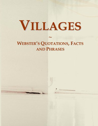 Villages: Webster's Quotations, Facts and Phrases