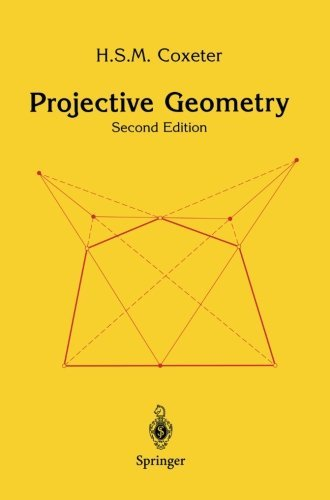 Projective Geometry by H.S.M. Coxeter (October 09,2003), by H.S.M. Coxeter