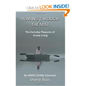 ROWING THROUGH THE MIST:  The Everyday Pleasures of Simply Living