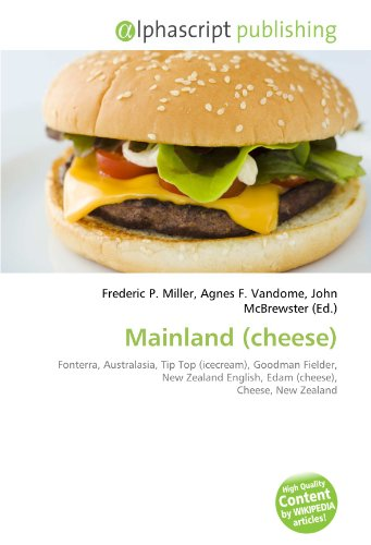 mainland-cheese-fonterra-australasia-tip-top-icecream-goodman-fielder-new-zealand-english-edam-chees