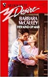 Her Kind of Man (Silhouette Desire, No. 771) (0373057717) by Barbara McCauley