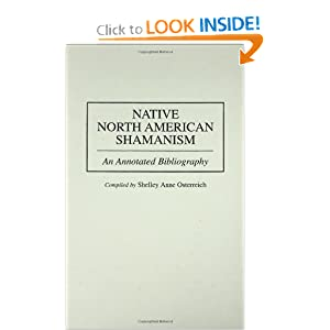 Amazon.com: Native North American Shamanism: An Annotated ...