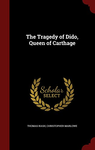 The Tragedy of Dido, Queen of Carthage