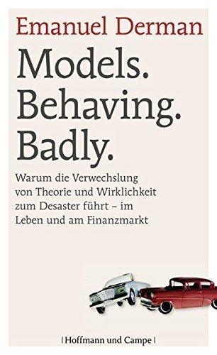 Models. Behaving. Badly. by Emanuel Derman (2013-09-11) (Models Behaving Badly compare prices)