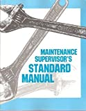 img - for Maintenance Supervisors Standard Manual book / textbook / text book
