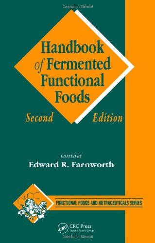 Handbook Of Fermented Functional Foods, Second Edition (Functional Foods And Nutraceuticals)