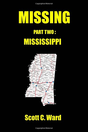 Missing: Part Two. Mississippi