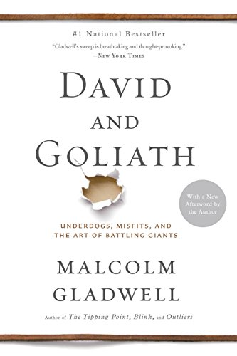 Malcolm Gladwell - David and Goliath