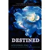 Destined (Wings) ~ Aprilynne Pike