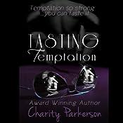 Tasting Temptation | [Charity Parkerson]