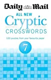 Daily Mail Daily Mail All New Cryptic Crosswords 7 (The Daily Mail Puzzle Books)