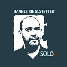 SOLO+ Hörspiel von Hannes Ringlstetter Gesprochen von: Hannes Ringlstetter