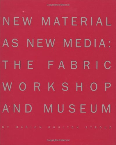 New Material As New Media: The Fabric Workshop And Museum front-628628