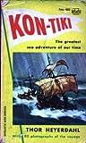 Kon-Tiki: Across the Pacific in a Raft (0345236238) by Heyerdahl, Thor