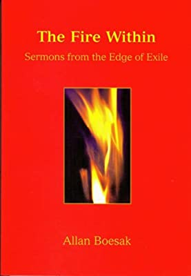 The Fire within: Sermons from the Edge of Exile