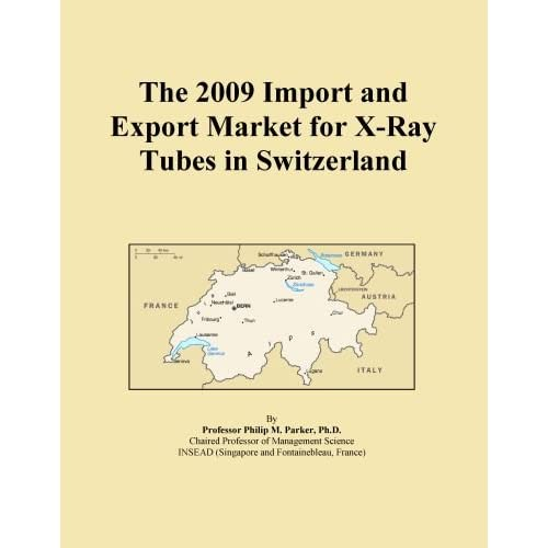 The 2009 Import and Export Market for X-Ray Tubes in the United Kingdom Icon Group International