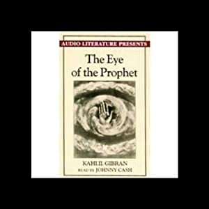 The Eye of the Prophet | [Kahlil Gibran]