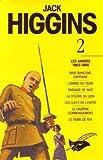 echange, troc Higgins Jack - Integrale Jack Higgins - Volume 2 - les annees 1963-1966
