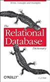 The Relational Database Dictionary, Extended Edition (Firstpress)