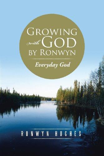Crecimiento con Dios por Ronwyn: Dios todos los días