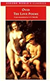 The Love Poems (Oxford World's Classics) (0192836331) by Ovid