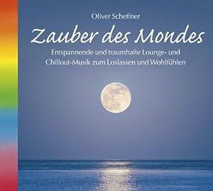 Zauber des Mondes. Entspannende Lounge- und Chillout-Musik zum Loslassen und Wohlfühlen. Musik Mond, Mondzauber, Mondkalender