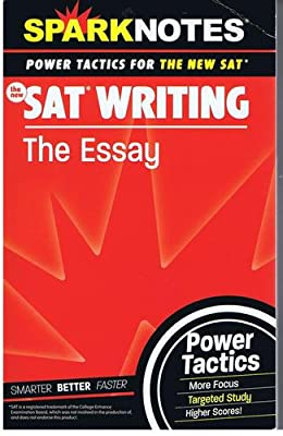 sparknotes essay writing sat That's not to say the sat essay totally mirrors that kind of writing check out the magoosh sat study guide for even more tips and tricks for sat writing and.