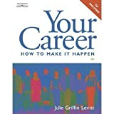 img - for Your Career: How to Make It Happen by Julie Griffin Levitt (2008-07-02) book / textbook / text book
