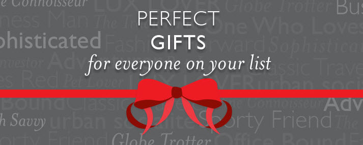 Perfect Gifts for everyone on your list