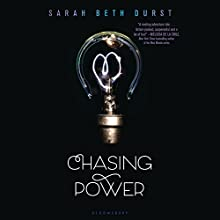 Chasing Power (       UNABRIDGED) by Sarah Beth Durst Narrated by Suzy Jackson