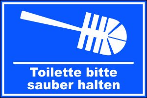 wc toiletten schild 116t bitte sauber halten 29 5cm. Black Bedroom Furniture Sets. Home Design Ideas
