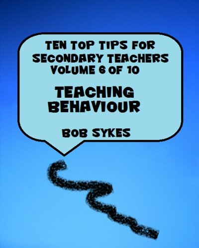 Ten Top Tips for Secondary Teachers vol 6 (of 