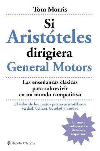 si-aristoteles-dirigiera-general-motors-practicos