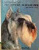 Book of the Miniature Schnauzer (0866221514) by Nicholas, Anna Katherine