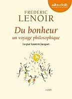 Du bonheur - un voyage philosophique: Livre audio 1 CD MP3 - 538 Mo