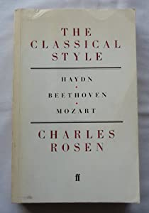 The Classical Style Haydn Mozart Beethoven by Faber and Faber