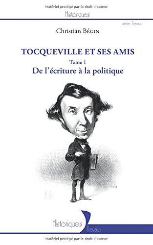 Tocqueville et ses amis