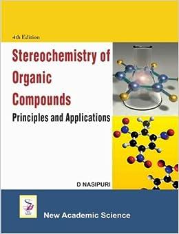 Stereochemistry of organic compounds nasipuri